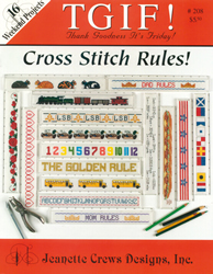 Borduurpatroon TGIF! Cross Stitch Rules - Jeanette Crews Designs